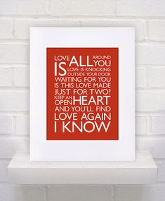 I know Love is all around you Love is knocking outside the door Waitin' for you  Is this love made just for two Keep an open heart and you'll find love again I know Tesla Lyrics  Love Song  11x14  poster print by KeepItFancy, $10.00