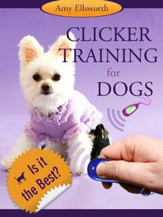 Clicker Training for Dogs - Is It the Best? by Amy Ellsworth. $2.99. http://moveonyourmind.com/showme/dpuxr/Bu0x0r7nTkKsNtDqZqIr.html. Author: Amy Ellsworth. 55 pages. If you are looking for the best obedience training for your dog, this is the book for you! Highlights of the book: What Is Clicker Training Small Steps Lead to Big Results Guidelines for Training Prepare Yourself Common Misconceptions and FAQsClicker training is humane, effective, and easy e...
