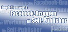 Empfehlenswerte Facebook-Gruppen für Self-Publisher http://violabellin.de/empfehlenswerte-facebook-gruppen-fuer-self-publisher/