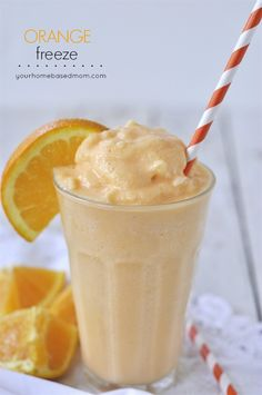 Orange Freeze - your homebased mom 2 C orange sherbet, 1 C orange juice, 1/4 C milk Blend until smooth in a blender