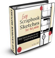 Easy Scrapbook Sketches for 4x6 Photos