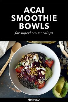 4 acai smoothie bowls that will transform you into a superhero.  #HealthyEating #CleanEating   @SheKnows