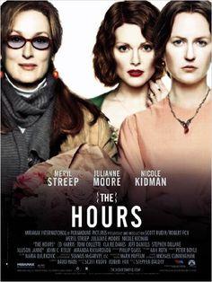 The Hours est un film américano-britannique réalisé par Stephen Daldry sorti en 2002, adapté du roman éponyme de Michael Cunningham.