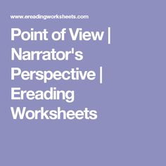 Point of View | Narrator's Perspective | Ereading Worksheets