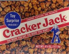 Cracker Jacks with the Toy inside!