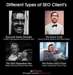 SEO clients...they can be different  #SEO #meme #keyword #search #engine #optimization