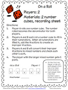 Classroom Freebies: Game for Adding Fractions.  Here's an easy little dice game for adding fractions with like denominators and changing improper fractions to mixed numbers.
