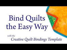 Binding Quilts the Easy Way: the Creative Quilt Bindings Template - YouTube