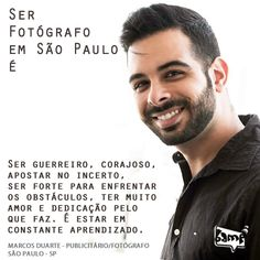 Ser #fotógrafo em #SãoPaulo é... Por Marcos Duarte #Profissional #Photo #BampDm #Brasil e #Arte