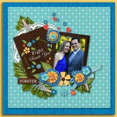 ***New kit*** Right Beside You by Eudora Designs. It is available at www.memoryscraps.com and www.withlovestudio.com  Personal photo used.