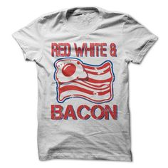 Red White and Bacon American T-Shirt - #hollister hoodie #sweatshirt refashion. GET IT => https://www.sunfrog.com/Funny/Red-White-and-Bacon-American-T-Shirt.html?68278