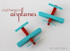 Clothespin Airplanes {Party Favors} - - SO CUTE!!  What a great birthday party project!