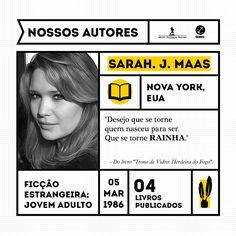 """Sarah J. Maas é a autora da série """"Trono de Vidro"""". Formada em Escrita Criativa, escreveu o primeiro livro quando tinha somente 16 anos. Atualmente, mora com o marido e cachorro na Pensilvânia."""