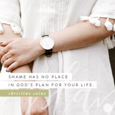 Shame Off You {Encouragement for Today} Daily Devotional Online, Todays Devotion, Encouragement For Today, Proverbs 31 Ministries, Christine Caine, Bride Of Christ, Bible Knowledge, Daughters Of The King, Saved By Grace