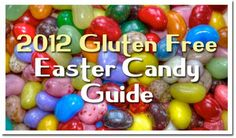 Gluten Free Easter Candy Guide- 2012 : Gluten Free in NC | Gluten free life in Asheville, Charlotte, Greensboro & Winston-Salem and Raleigh-Durham North Carolina