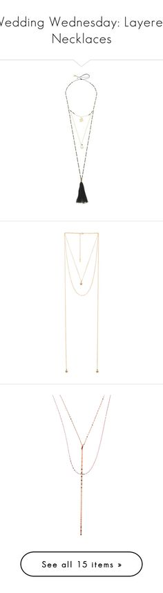 """""""Wedding Wednesday: Layered Necklaces"""" by polyvore-editorial ❤ liked on Polyvore featuring layerednecklace, weddingwednesday, jewelry, necklaces, joias, multi layer necklace, hamsa necklace, beaded tassel necklace, layered bead necklace and bead chain necklace"""