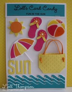 Stamping with Loll: Card Candy using Spellbinders Surf's Up die set.   Beach bag is hand cut.