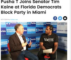 likes to politic inside and outside of the rap game Tim Kaine, The Rap Game, Pusha T, Block Party, The Outsiders, Politics