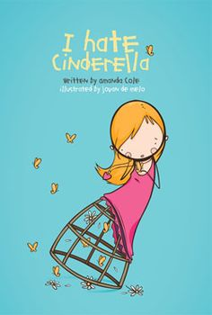"What is your book ""I Hate Cinderella"" all about?"