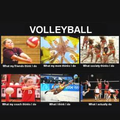 Volleyball- Yep that's how I feel. But I hope people really don't think we play … Volleyball- Yep that's how I feel. But I hope people really don't think we play in bikinis… Beach Volleyball, Volleyball Jokes, Volleyball Workouts, Girls Basketball, Girls Softball, Softball Players, Funny Volleyball Pictures, Volleyball Problems, Volleyball Motivation