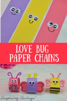 Kids just love crafting. Make these adorable Valentine's Day Paper Chains. Each one is a unique love bug. Use them as a count down to Valentine's day or cute home decor.#crafts #valentinesday #DIY