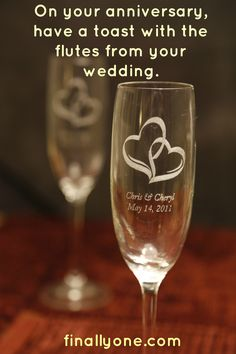 Anniversary Idea: On your anniversary, have a toast with the flutes from your wedding.  finallyone.com