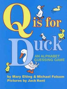 Precision Series Q Is for Duck: An Alphabet Guessing Game