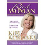 Rich Woman: A Book on Investing for Women: Because I Hate Being Told What to Do! (Paperback)By Kim Kiyosaki