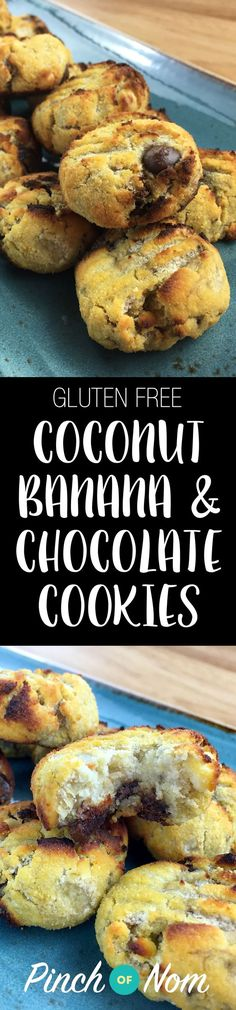 Gluten Free Coconut, Banana & Chocolate Chip Cookies | Slimming World