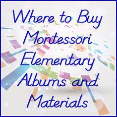 Where to Buy Montessori Elementary Albums and Materials at http://livingmontessorinow.com/2012/05/10/where-to-buy-montessori-elementary-albums-and-materials/