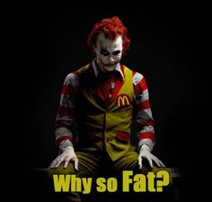 I dislike fat jokes but I dislike McD's even more...