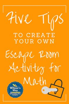 """Want to create your own math """"escape room""""?  Here's some tips!"""