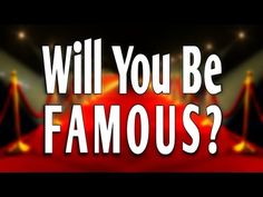 ✔WILL YOU BE FAMOUS? I got Maybe! - 210p