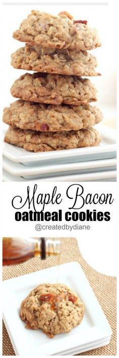maple bacon oatmeal cookies @createdbydiane delicious