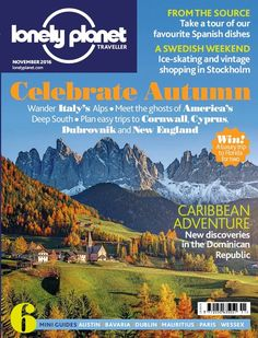 In this issue;    WIN! A luxury trip to Florida for two    Celebrating Autumn - Wander Italy's Alps, meet the ghosts of America's deep south, plan easy trips to Cornwall, Cyprus, Dubrovnik and New England    Caribbean adventure - New discoveries in the Dominican Republic    From the source - Take a tour of our favourite Spanish dishes    A Swedish weekend - Ice-skating and vintage shopping in Stockholm    6 mini guides - Austin, Bavaria, Dublin, Mauritius, Paris, Wessex