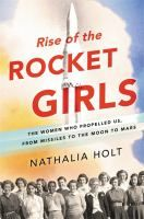 """Read """"Rise of the Rocket Girls The Women Who Propelled Us, from Missiles to the Moon to Mars"""" by Nathalia Holt available from Rakuten Kobo. The riveting true story of the women who launched America into space. In the and when the newly minted Jet Pr. New Books, Good Books, Books To Read, Children's Books, Audio Books, Reading Lists, Book Lists, Reading 2016, Reading Time"""
