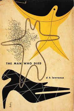 The Man Who Died by D H Lawrence   Cover design by Alvin Lustig 1947