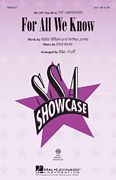 For All We Know, Pop Choral Series - Hal Leonard Online