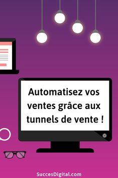 Apprenez à maitrisez les tunnels de vente pour automatiser vos ventes ! En effet, un tunnel de vente permet de créer un cheminement que l'internaute suivra sans effort de votre part. Si votre tunnel est optimisé, l'offre que vous proposerez à la fin convertira un grand nombre de vos visiteurs. Découvrez comment créer et automatiser un tunnel de vente avec SuccesDigital.com ! Mailing List, Le Tunnel, Buyer Persona, Tunnels, Le Web, Email Marketing, Religion, Motivation, Mindset