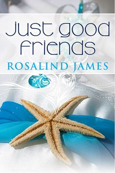 Just Good Friends, the second book of the New Zealand based romance books by Rosalind James.  I love this cover.