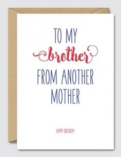 To-My-Brother-from-Another-Mother-Happy-Birthday