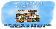 For this month's contest we've partnered up with Baker Creek Heirloom Seed Company to give away one of their awesome Heirloom Seed Collections. Each collection includes 25 full-sized packets of seeds and a copy of Clyde's garden planner. All seed varieties are chosen to be productive in most climates throughout the US and are packaged …