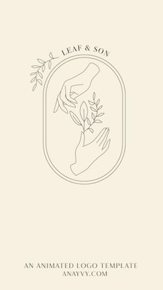 Animated Logo Design Template by ana & yvy |hands, greenery & foliage