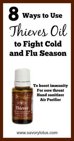 8 Ways to Use Thieves Oil to Fight Cold and Flu Season http://www.savorylotus.com/8-ways-to-use-thieves-oil-to-fight-cold-and-flu-season/?utm_content=buffer21dc0&utm_medium=social&utm_source=pinterest.com&utm_campaign=buffer#more-9279
