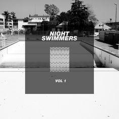 Night Swimmers Vol. 1 (Beattape feat. AstroLogical, Twit One, Jimbo Matsumoto, Ta-Ku   more)