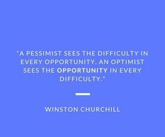Great quote. Life has setbacks and plenty of high points. Your attitude makes all the difference.