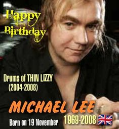Born on 19 November 🎂 MICHAEL LEE 🇬🇧 1969-2008 Drums (LITTLE ANGEL 🔸PAGE & PLANT 🔸THIN LIZZY