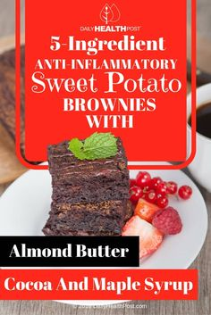5-Ingredient Anti-Inflammatory Sweet Potato Brownies With Almond Butter, Cocoa And Maple Syrup via @dailyhealthpost