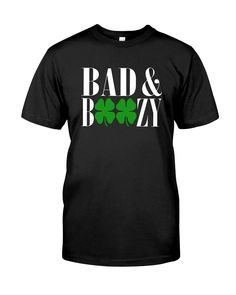 b9d8f0b0c 23 Best Bad And Boozy Funny St Patricks Day shirt images | St ...