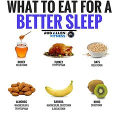 What to eat to sleep better. Here are a few things you can eat that should help you get and stay asleep.Magnesium, Tryptophan, Serotonin and Melatonin are all responsible for sleep in their own way. The first 3 help with production of Melatonin, which is Nutrition Tips, Fitness Nutrition, Health And Nutrition, Health And Wellness, Proper Nutrition, Healthy Habits, Healthy Tips, Healthy Recipes, Herbs